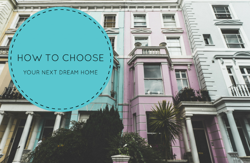 how-to-choose-your-next-dream-home